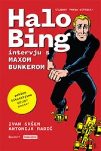 HALO BING - INTERVJU S MAXOM BUNKEROM
