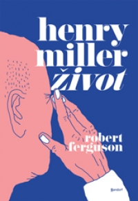 HENRY MILLER: ŽIVOT