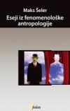 Eseji iz fenomenološke antropologije
