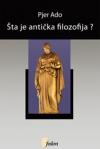 Šta je antička filozofija?